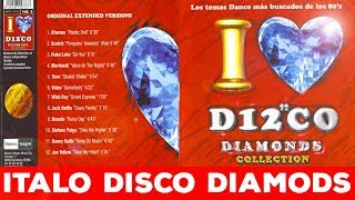 ███ I LOVE ITALO DISCO - DIAMONDS 1 (most wanted songs ever) Remastered