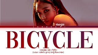 CHUNGHA - Bicycle lyrics (청하 Bicycle 가사) (Color Coded Lyrics)