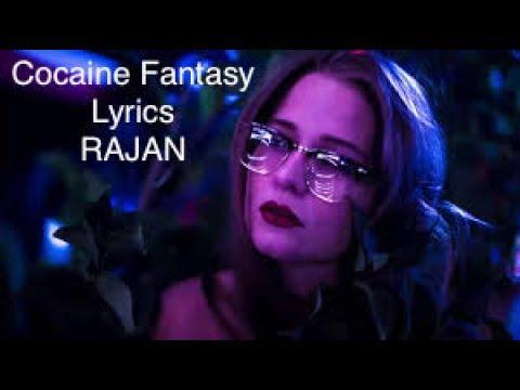 Rajan - Cocaine Fantasy lyrics
