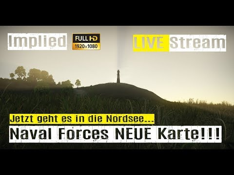 War Thunder LIVE Stream NAVAL FORCES im RB GAMEPLAY mit Implied