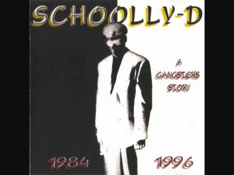SCHOOLLY D - King Of New York - A Gangster's Story (1984 to 1996)