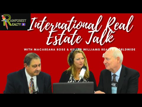 International Real Estate Talk with Macareana Rose & Keller Williams Realty Worldwide
