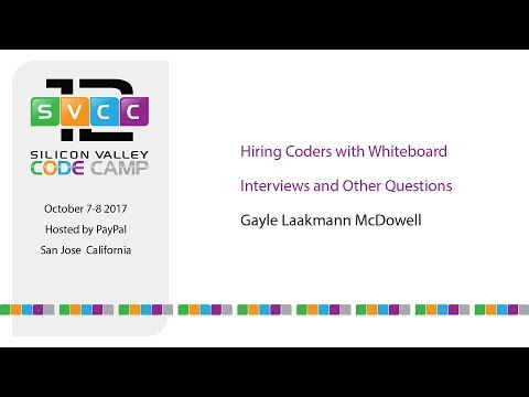 Hiring Coders with Whiteboard Interviews and Other Questions at Silicon Valley Code Camp 2017