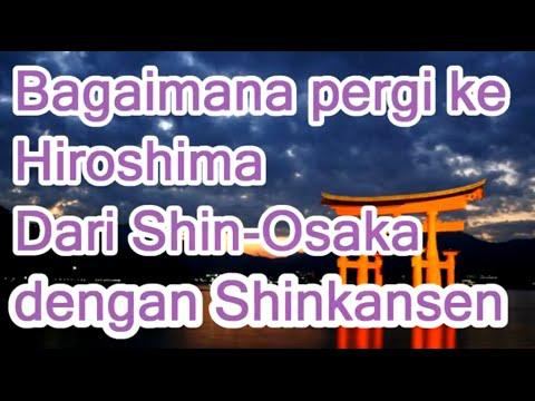 bagaimana-pergi-ke-hiroshima-dari-shin-osaka-dengan-shinkansen.-info-jepang-03