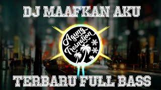 Download DJ Maafkan Aku #TerlanjurMencinta - Tiara Andini   Agung Tresnation Remix