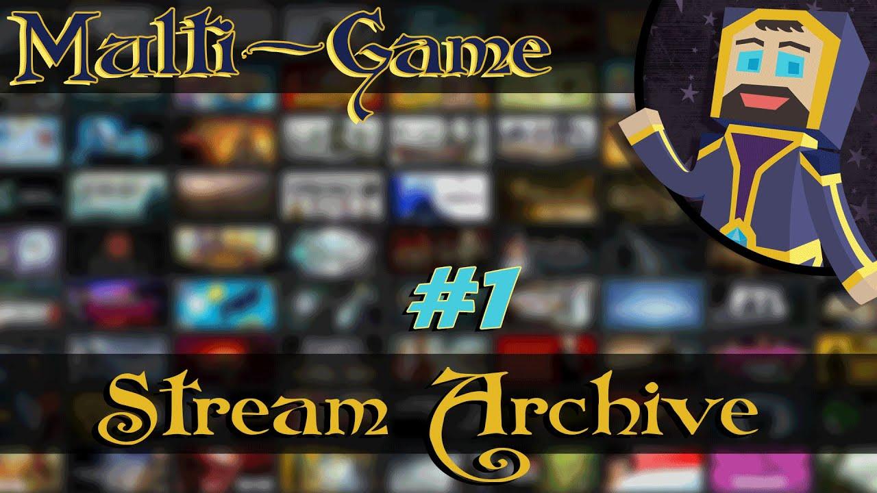 multi-game - livestream archive #1 - furi and subterrain [mature