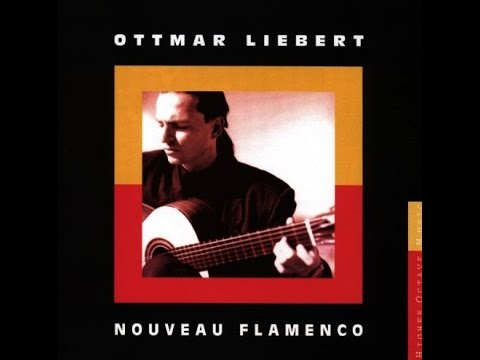 OTTMAR LIEBERT - NOUVEAU FLAMENCO/FULL ALBUM