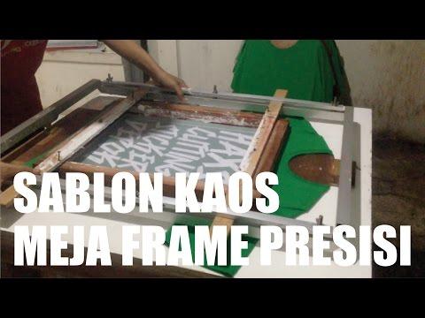 SABLON KAOS MANUAL DENGAN MEJA FRAME PRESISI