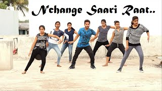 Nachange Saari Raat Dance By Step-Up Dance Acadmey Dhar