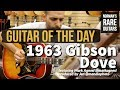 Guitar of the Day: 1963 Gibson Dove Double Pickguard | Norman's Rare Guitars