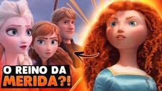 TEORIA: ELSA E ANNA VÃO ENCONTRAR A MERIDA?! | Frozen 2