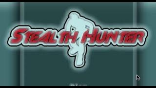 Stealth Hunter Walkthrough