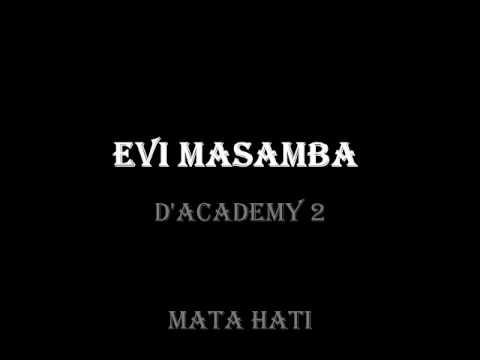 EVI Masamba - Mata Hati (D`Academy 2)