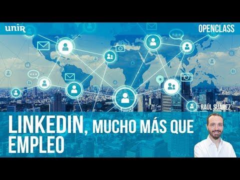 LinkedIn, mucho más que empleo | UNIR OPENCLASS