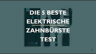 Die 5 Beste Elektrische Zahnbürste Test 2020