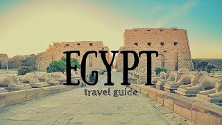 EGYPT Travel Guide, top 5 best places to visit in egypt !!