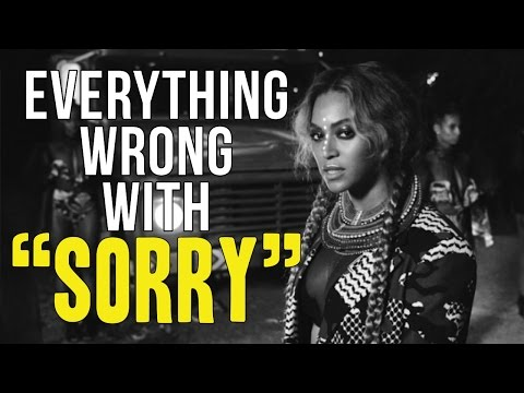 "Everything Wrong With Beyoncé - ""Sorry"""