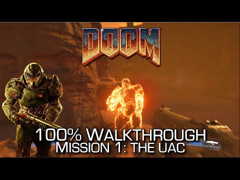 DOOM - Mission 1: The UAC 100% Walkthrough - ALL SECRETS/COLLECTIBLES & CHALLENGES