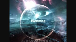 Best Hardstyle Mix 2011/2012 (Virtual DJ) #3 by DJ B-Loud