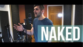 Baixar James Arthur - Naked (Acoustic Cover By Ben Woodward)