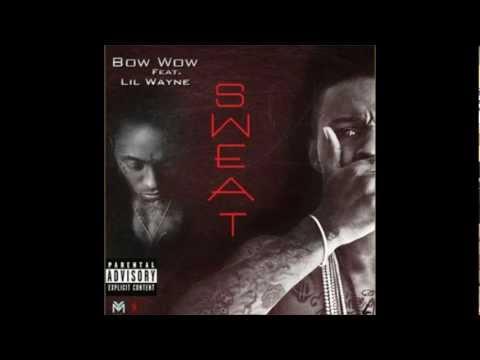 Bow Wow Ft.Lil Wayne - Sweat