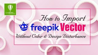 Import Freepik Vector without any Changes & Disturbance