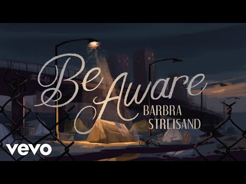 Barbra Streisand – Be Aware (Official Music Video) preview image
