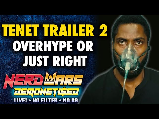 Tenet Trailer Reaction: Overhype Or Just Right? - Nerd Wars LIVE!