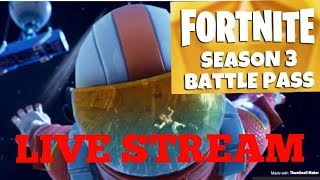 Fortnite Season 3 battle pass LIVE Stream! Grinding Tier 100!| 140+ wins!| Road to 100 SUBS!| WINS