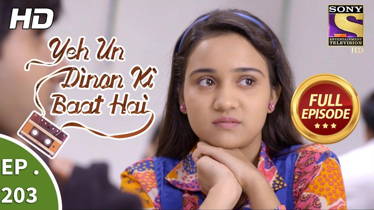 Yeh Un Dinon Ki Baat Hai - Ep 203 - Full Episode - 13th June, 2018 #1
