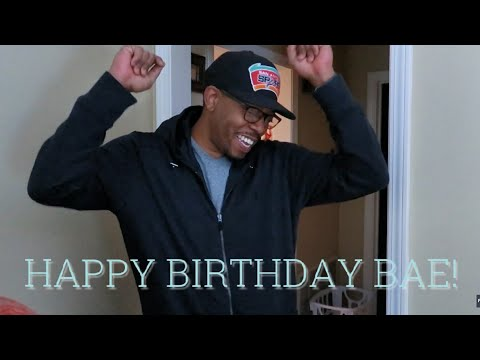 IT'S BAE'S BIRTHDAY!🎉 | BLACK FAMILY VLOGS