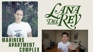 Baixar Lana Del Rey - Mariners Apartment Complex - Review and Reaction