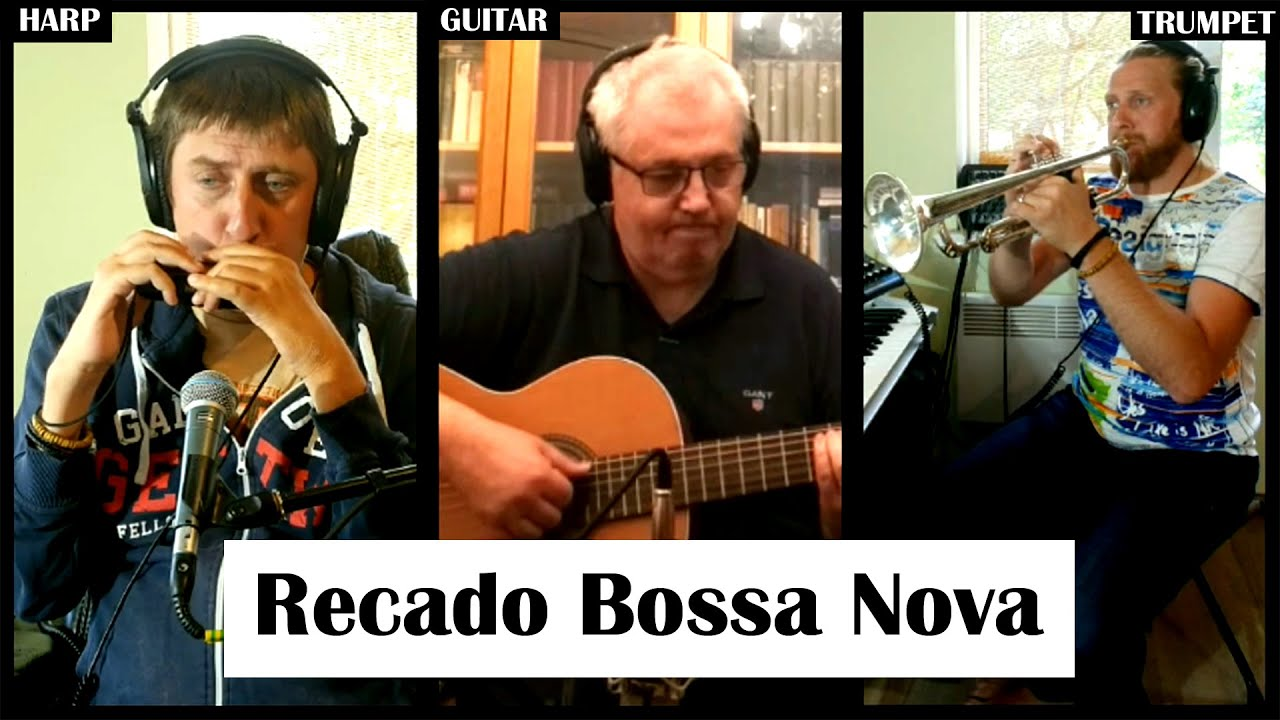 RECADO BOSSA NOVA │HARP - GUITAR - TRUMPET