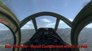 War Thunder - Recoil comparison to IL-2 1946