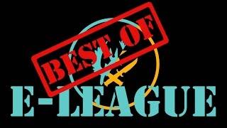 Best of E-League Major 2017