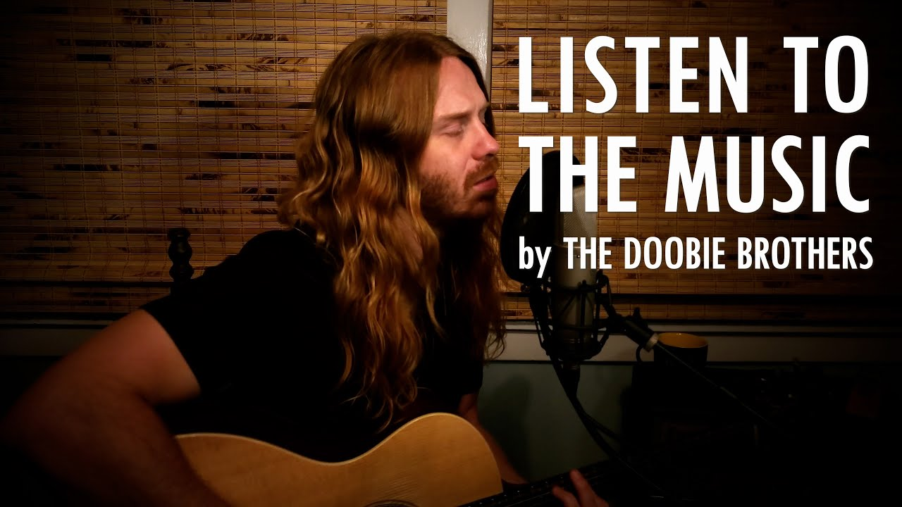 """""""Listen to the Music"""" by The Doobie Brothers - Adam Pearce (Acoustic Cover)"""