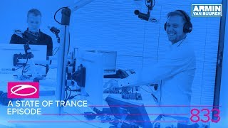 A State Of Trance Episode 833 ASOT833
