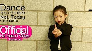 Na Haeun BTS - Not Today.mp3