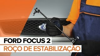 Como substituir a barra estabilizadora na FORD FOCUS 2 TUTORIAL | AUTODOC