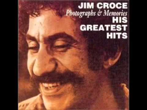 Photographs   Memories His Greatest Hits by Jim Croce  Full Album