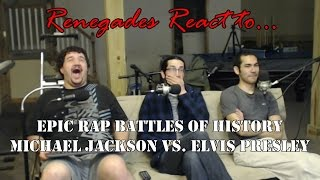 Renegades React to... Epic Rap Battles of History Michael Jackson vs. Elvis Presley