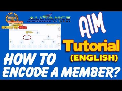 HOW TO ENCODE A MEMBER - ENGLISH TUTORIAL (AIM GLOBAL)