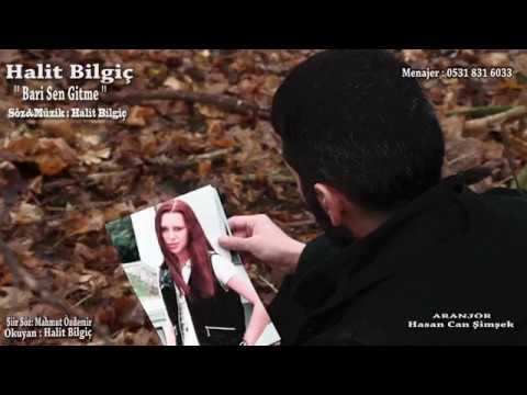 HALİT BİLGİÇ ( BARİ SEN GİTME ) HD KLİP ( Official Video )