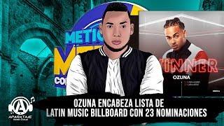 Ozuna encabeza lista de Latin Music Billboard con 23 nominaciones