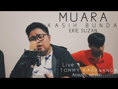 MUARA KASIH BUNDA - ERIE SUZAN (COVER ) TOMMY KAGANANGAN acoustic version