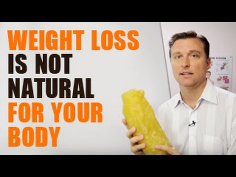 Weight Loss Is Not Natural For Your Body
