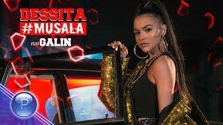 DESSITA ft. GALIN - #MUSALA / Dessita ft. Галин - #Musala, 2019