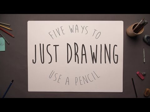 Five Ways to Use a Pencil - Just Drawing