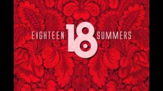 18 Summers - Deep In Your Heart