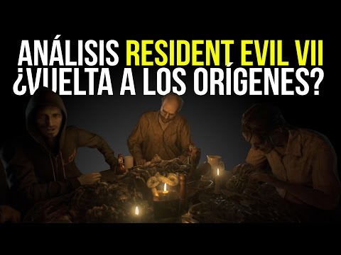 RESIDENT EVIL VII - ANÁLISIS - ¿La saga vuelve a los orígenes?